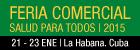 XIII Edición de la Feria Comercial Salud para Todos 2015