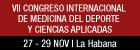 VII Congreso Internacional de Medicina del Deporte y Ciencias Aplicadas y Primer Simposio Internacional de Vibroterapia y Laser