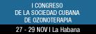 I Congreso de la Sociedad Cubana de Ozonoterapia